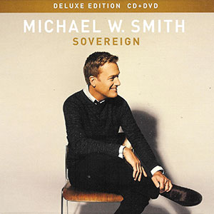 cd-sovereign-michael-w-smith-deluxe-collection